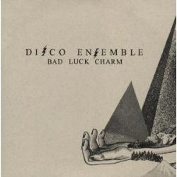"Disco Ensemble - ""Bad Luck Charm"""