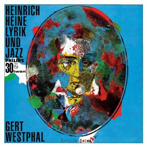 Heinrich Heine - Lyrik und Jazz