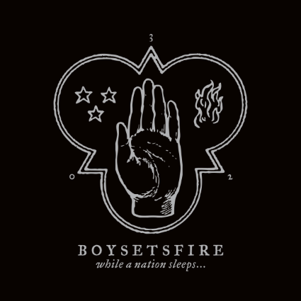"CD-Tipp: boysetsfire – ""While a Nation Sleeps…"""